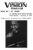 Vision Festival: Memorial to Denis Charles on May 31st